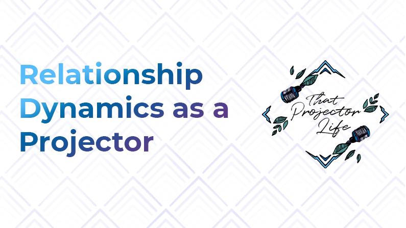48. Relationship Dynamics as a Projector