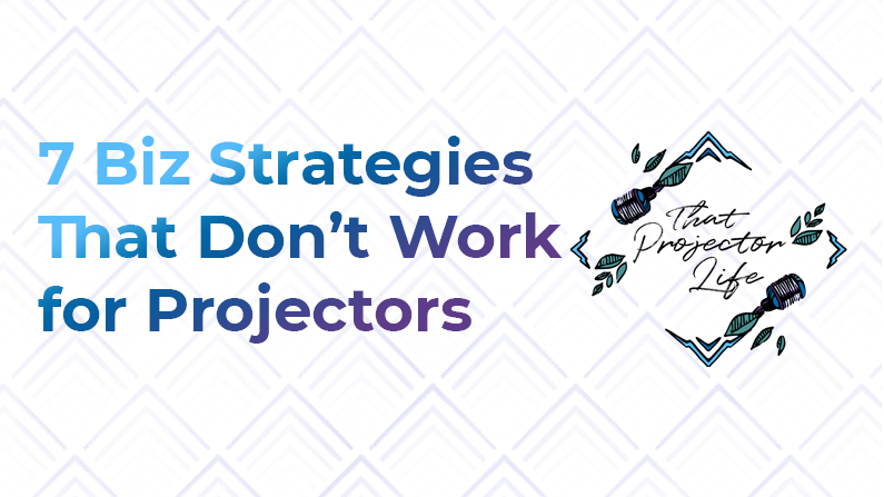 21. 7 Biz Strategies That Don't Work for Human Design Projectors