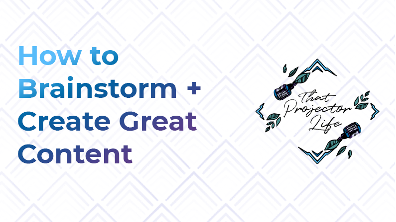 38. How to Brainstorm + Create Great Content