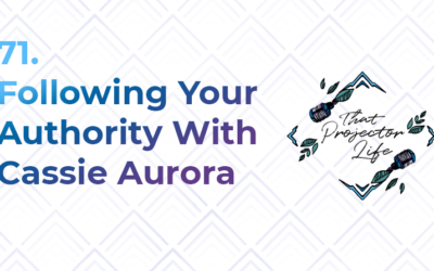 71. Following Your Authority With Cassie Aurora