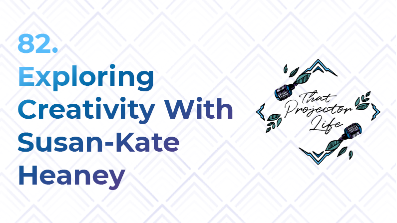 82. Exploring Creativity With Susan-Kate Heaney