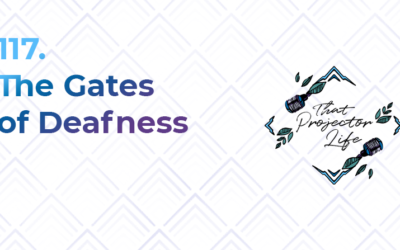 117. The Gates of Deafness