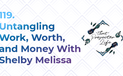 119. Untangling Work, Worth, and Money With Shelby Melissa