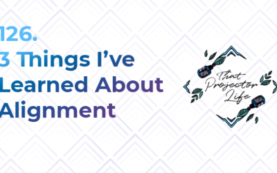 126. 3 Things I've Learned About Alignment